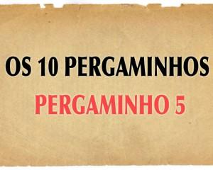 Pergaminho Nº 5