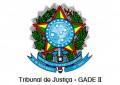 Tribunal de Justiça – GADE II