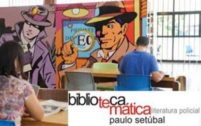 Biblioteca Paulo Setúbal – Temática em Literatura Policial